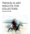 TRENDS IN ART INSIGHTS FOR COLLECTORS Hardcover  1 May 2021 Cover.jpg