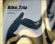 Bike Trip - Book Comes With Signed Archival Print - Click PAGES On Entry Page.jpg