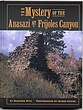 The Mystery of the Anasazi at Frijoles Canyon.jpg